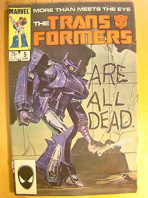 The Transformers Vol 1 No 5 1985 First Printing Marvel Comic Book All Are Dead