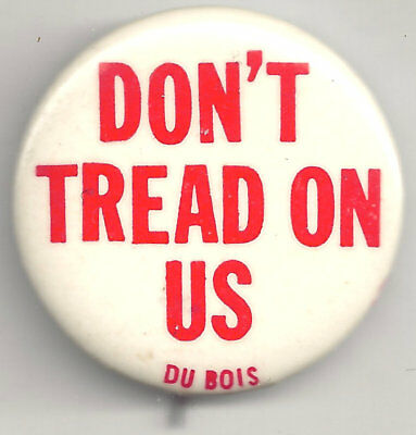 1960's Don't Tread On Us Du Bois Club Slogan Pin ~ Communist Party CIVIL JUSTICE