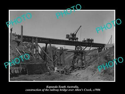 OLD LARGE HISTORIC PHOTO OF KAPUNDA SA, BUILDING THE RAILWAY BRIDGE c1906