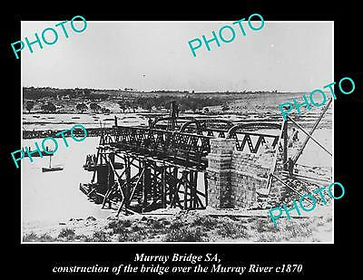 OLD LARGE HISTORIC PHOTO OF MURRAY BRIDGE SA, CONSTRUCTION OF THE BRIDGE c1870