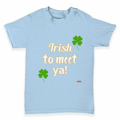 Baby Boy Tees St Patricks Day Irish To Meet Ya Baby Toddler T-Shirt