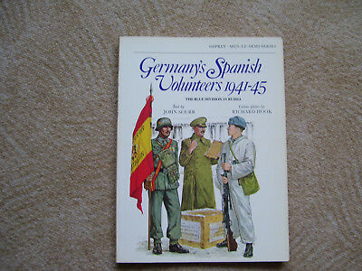 Osprey Germany`y Spanish Volunteers 1941-45(Blaue Division)