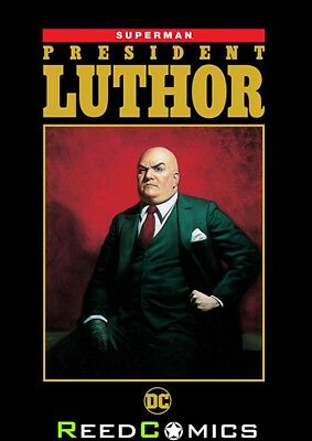 SUPERMAN PRESIDENT LUTHOR GRAPHIC NOVEL (296 Pages) New Edition Paperback