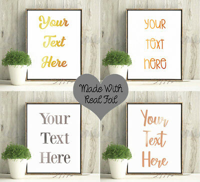 Personalised Foil Prints Poster Sign Custom Quotes REAL Gold Copper Silver FOIL