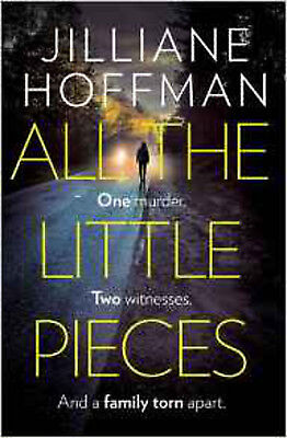 All the Little Pieces, New, Hoffman, Jilliane Book