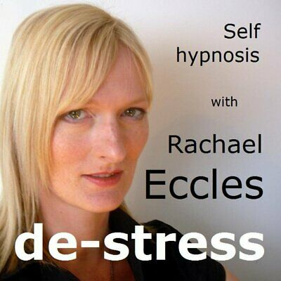 De Stress, Stress Relief Self Hypnosis, Hypnotherapy CD Rachael Eccles