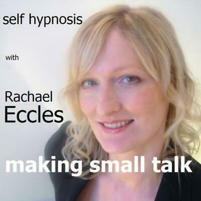 Making small talk (easy conversation) Hypnotherapy Hypnosis CD, Rachael Eccles
