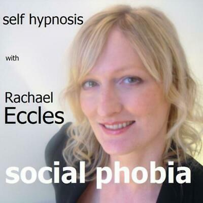 Self Hypnosis: Overcome Social Phobia Hypnotherapy CD, Rachael Eccles
