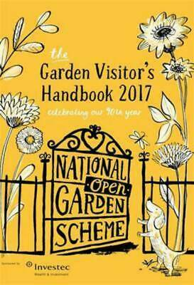 NGS gardens to visit 2017 by The National Gardens Scheme (Paperback)