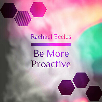 Be More Proactive Self Hypnosis, Hypnotherapy CD