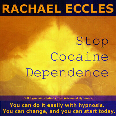 Stop Cocaine Dependence: Self Hypnosis, Hypnotherapy, Meditation CD