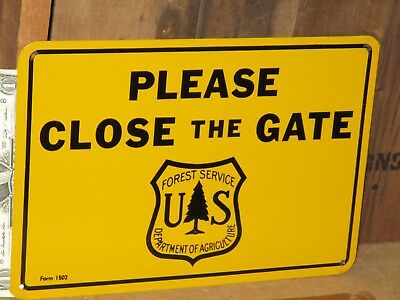 Close the Gate - PLEASE - <><><><> OLD & UNUSED <><><><> US Forest SIGN