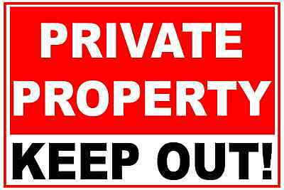 PRIVATE PROPERTY - KEEP OUT Signs & Stickers Choice of Material sizes FREE  POST