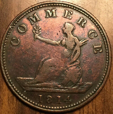 1814 GREAT BRITAIN BRITISH COLONIAL COMMERCE HALFPENNY TOKEN Bowman 26