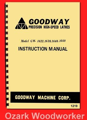 GOODWAY GW-1622,1630,1640,1660 Metal Lathe Instructions Manual 1219
