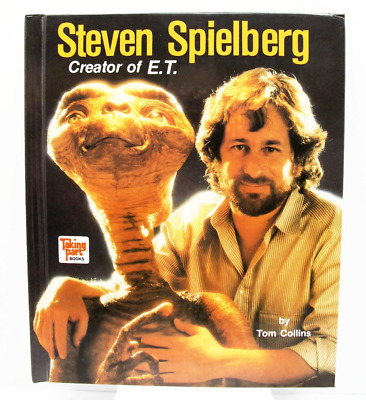 Steven Spielberg, Ceator of E.T. by Tom Collins (1983, Hardcover)  (E)