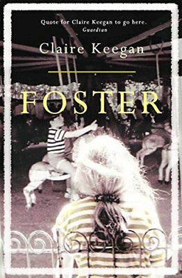 Claire Keegan - Foster