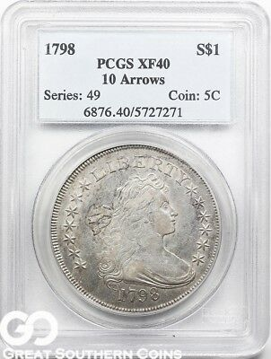 1798 Draped Bust Dollar PCGS XF 40 ** 10 ARROWS, Tough Original Type, Free S/H!