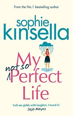Sophie Kinsella - My Not So Perfect Life