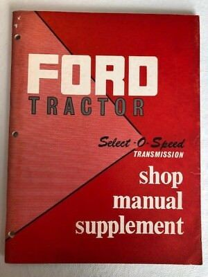Ford tractor factory oem shop manual select o speed transmission ford tractor factory oem shop manual select o speed transmission 2000 4000 fandeluxe Choice Image