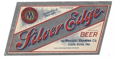 Pre Prohibition Muessel Brewing Silver Edge Beer Label South Bend IN