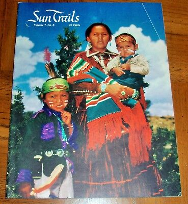 Rare July 1954 Sun Trails -Volume 7 No. 6 -Inter-Tribal Indian Ceremonial-Trains