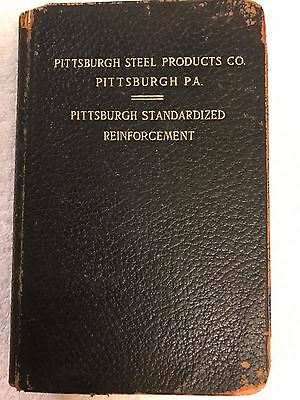 PITTSBURGH STEEL PRODUCTS CO. -Concrete Standardized Reinforcement -1910 ANTIQUE