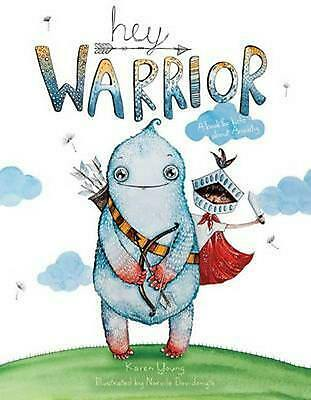 Hey Warrior by Karen Young Hardcover Book Free Shipping!