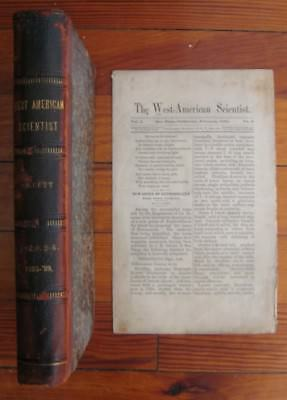 1885 - 1889 The West American Scientist, Thirty Four Issues Bound In, San Diego
