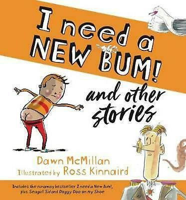 I Need a New Bum! and other stories by Dawn McMillan Paperback Book Free Shippin