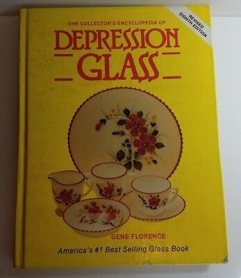 The Collector's Encyclopedia of Depression Glass (8th Ed.) by Gene Florence