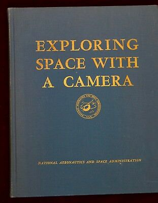 Exploring Space With A Camera ~ Nasa Book ~ 1968 Dawn Of Space Exploration