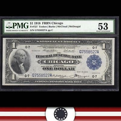 1918 $1 CHICAGO FRBN Fr 727 PMG 53 Federal Reserve Bank Note  G7558527A