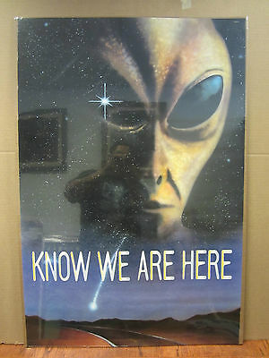 vintage Know we are here alien  poster 1994 3020