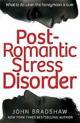 Post Romantic Stress Disorder: What to Do When the Honeymoon is Over-ExLibrary