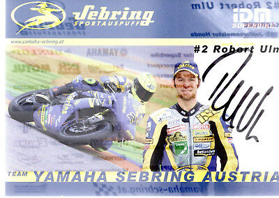 AK Robert Ulm Austria Staatsmeister Supersport Superbike Original Unterschrif