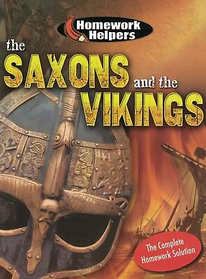 Children's History Learning Book: Homework Helpers: The Saxons & Vikings: Age 9+