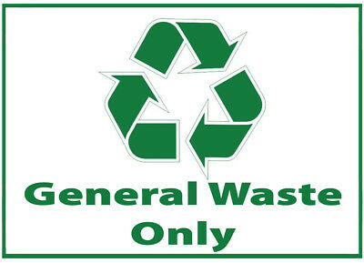 General Waste Bin Self Adhesive Printed Sticker with Recycle Logo Sign
