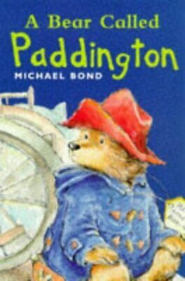 A bear called Paddington by Michael Bond (Paperback / softback)