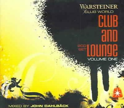 Various Artists - Club And Lounge, Vol. 1: Mixed By John Dahlback New Cd