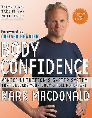 Body Confidence : Venice Nutrition's 3-Step System That Unlocks Your Body's Full