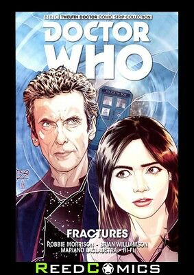 DOCTOR WHO 12TH DOCTOR VOLUME 2 FRACTURES GRAPHIC NOVEL Collects YEAR ONE #6-10