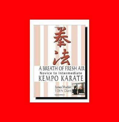 ☆Martial Arts Book:a Breath Of Fresh Air:kempo(Kenpo)Karate Novice->Intermediate
