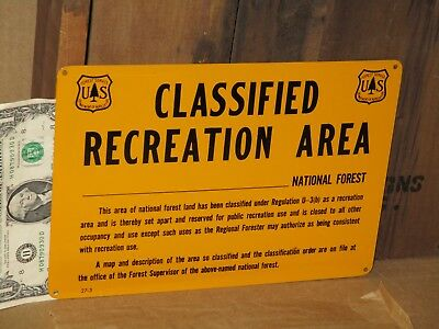 National U.s. Forest Sign --<>-- Classified Recreation Area --<=>-- Old & Unused