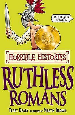 Ruthless Romans (HORRIBLE HISTORY) by Terry Deary (Paperback) Book
