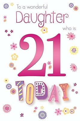 Daughter 21st 21 Number Flower Word Design Happy Birthday Card Lovely Verse