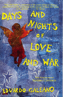 Days and Nights of Love and War by Eduardo Galeano (Paperback)