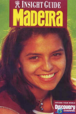 Insight guide.: Madeira by Melissa De Villiers Discovery Channel (Paperback /