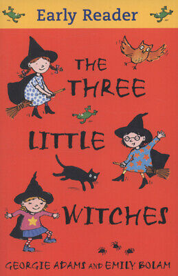 Early reader: The three little witches by Georgie Adams (Paperback)