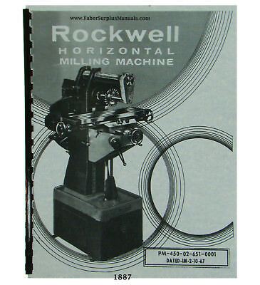 Rockwell Horizontal Milling Machine 21-120 Operator and Parts Manual  #1887